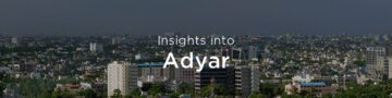 Property Rate & Trends in Adyar, Chennai