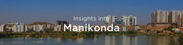 Property rates & trends in Manikonda, Hyderabad