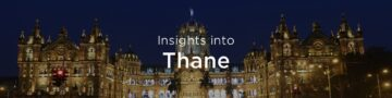 Property rates & trends in Thane, Mumbai