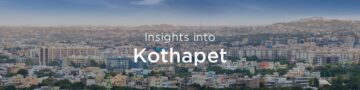 Property rates & trends in Kothapet, Hyderabad