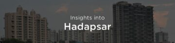 Property rates & trends in Hadapsar, Pune