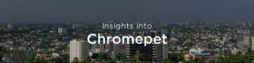 Property rates & trends in Chromepet, Chennai