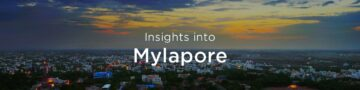 Property rates & trends in Mylapore, Chennai