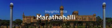 Property rates & trends in Marathahalli, Bengaluru