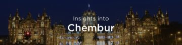 Property rates & trends in Chembur, Mumbai
