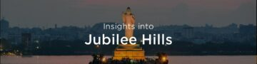 Property rates & trends in Jubilee Hills, Hyderabad
