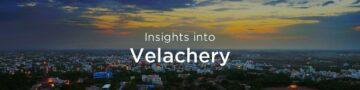 Property rates & trends in Velachery, Chennai
