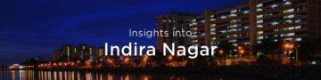 Property rates & trends in Indira Nagar, Bengaluru