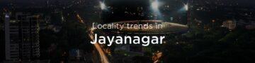 Jayanagar property market: An overview
