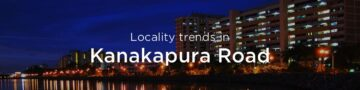 Kanakapura Road property market: An overview