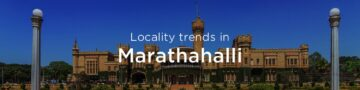 Marathahalli property market: An overview