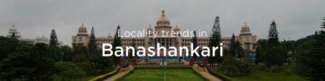 Banashankari property market: An overview