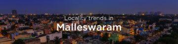 Malleswaram property market: An overview