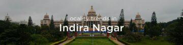Indira Nagar property market: An overview