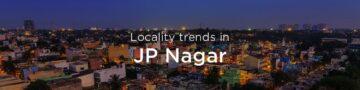 JP Nagar property market: An overview