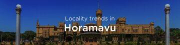 Horamavu property market: An overview