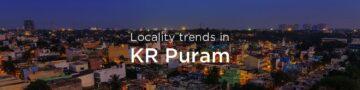 KR Puram property market: An overview