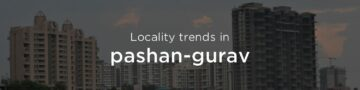 Pashan property market: An overview