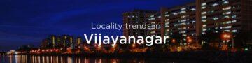 Vijayanagar property market: An overview