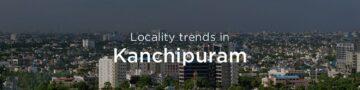 Kanchipuram property market: An overview