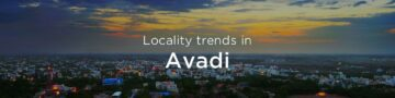 Avadi property market: An overview