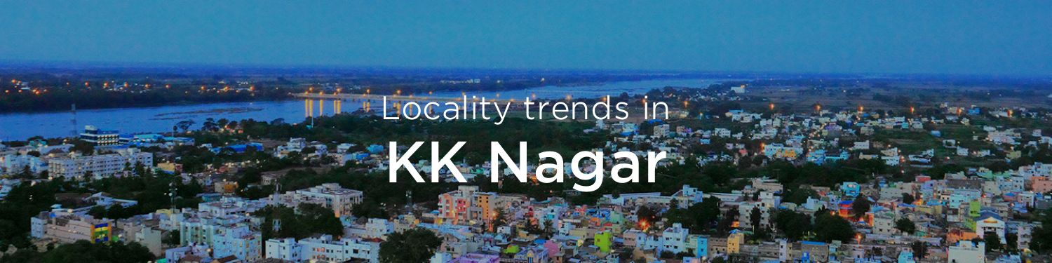 KK Nagar property market: An overview