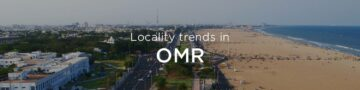 OMR property market: An overview