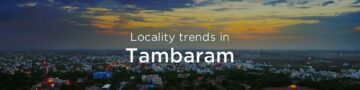 Tambaram property market: An overview
