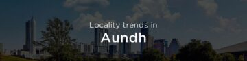 Aundh property market: An overview