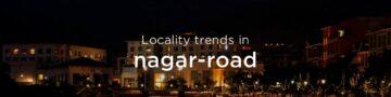 Nagar Road property market: An overview
