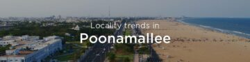 Poonamallee property market: An overview