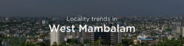 West Mambalam property market: An overview