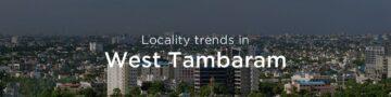 West Tambaram property market: An overview
