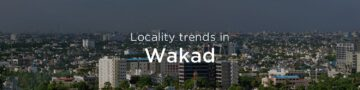 Wakad property market: An overview