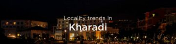 Kharadi property market: An overview