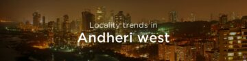 Andheri west property market: An overview