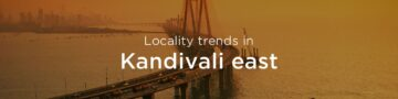 Kandivali east property market: An overview