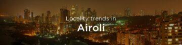 Airoli property market: An overview