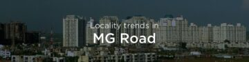 MG Road property market: An overview