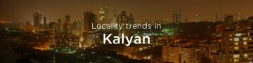 Kalyan property market: An overview