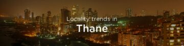 Thane property market: An overview