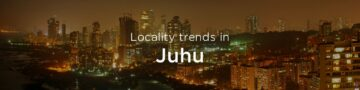 Juhu property market: An overview