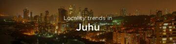 Juhu property market: An overview