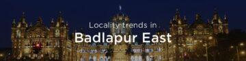 Badlapur east property market: An overview