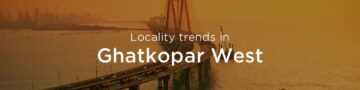 Ghatkopar west property market: An overview