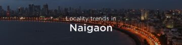 Naigaon property market : An overview
