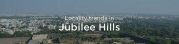 Jubilee Hills property market: An overview