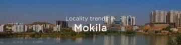 Mokila property market: An overview