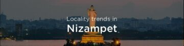 Nizampet property market: An overview