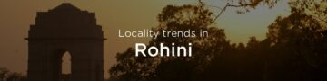 Rohini property market: An overview